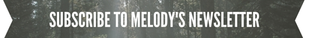 Subscribe to Melody's Newsletter